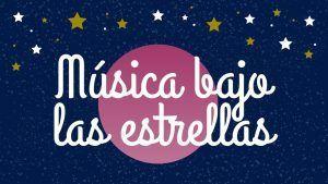 Música bajo las estrellas