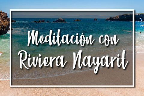Medita con Riviera Nayarit