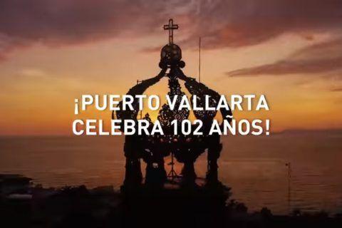 ¡102 Aniversario de Puerto Vallarta!