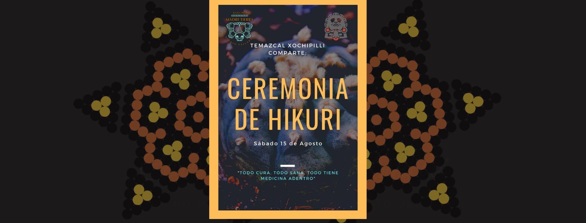 Ceremonia de Hikuri